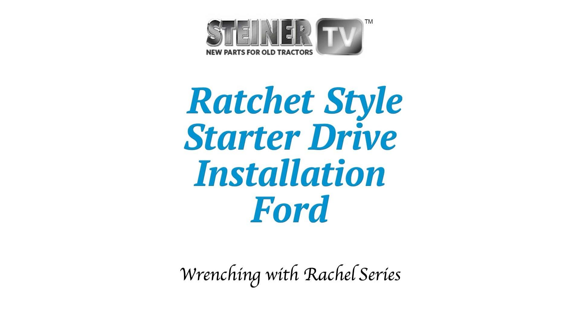 Ratchet Style Starter Drive Installation On A Ford 1953 8n 601 Wiring Diagram