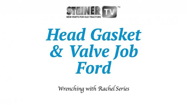 Head Gasket and Valve Job Ford