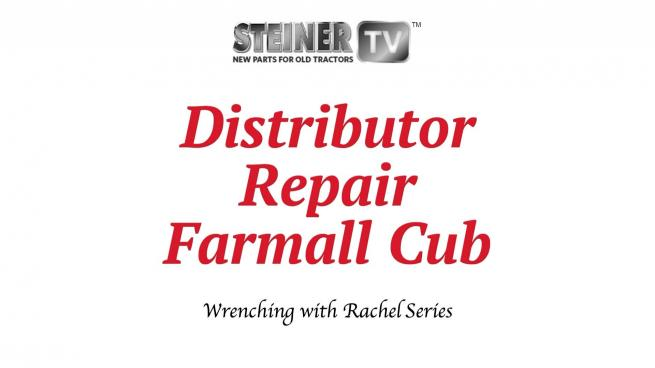 Distributor Repair Farmall Cub