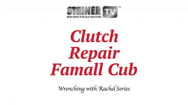 Clutch Repair Farmall Cub