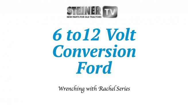 ford 861 12 volt wiring diagram 6 to 12 volt conversion on a ford 8n steiner hub  6 to 12 volt conversion on a ford 8n